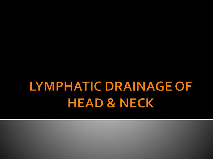 lymphatic drainage of head neck n.