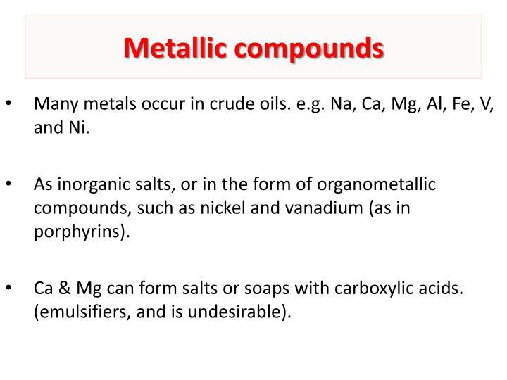Metallic compounds