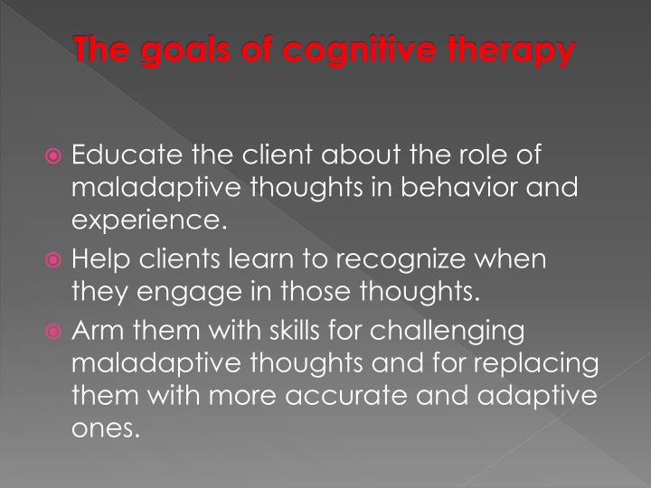 The goals of cognitive therapy