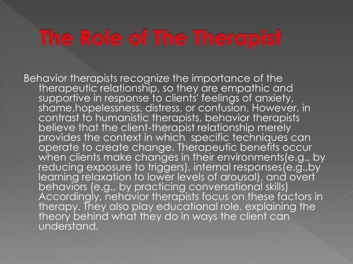 The Role of The Therapist