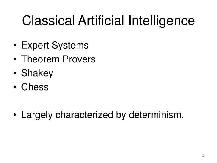 Classical artificial intelligence