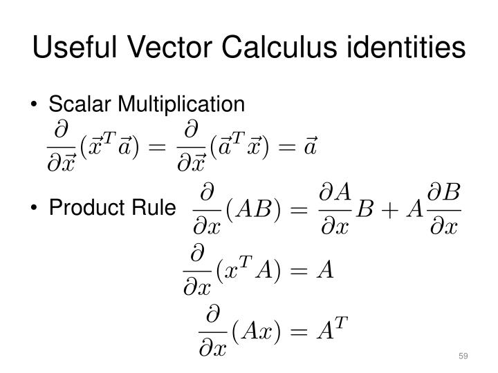 Useful Vector Calculus identities