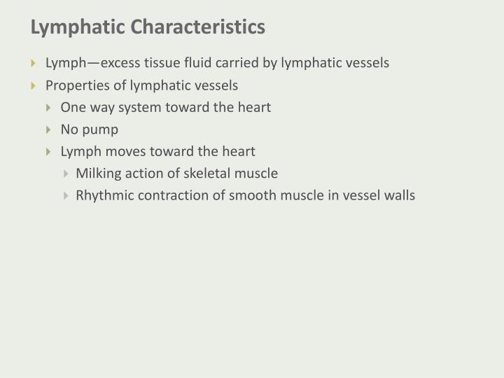 Lymphatic characteristics