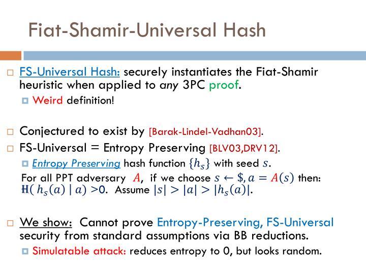 Fiat-Shamir-Universal Hash