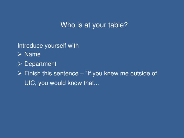 Who is at your table?