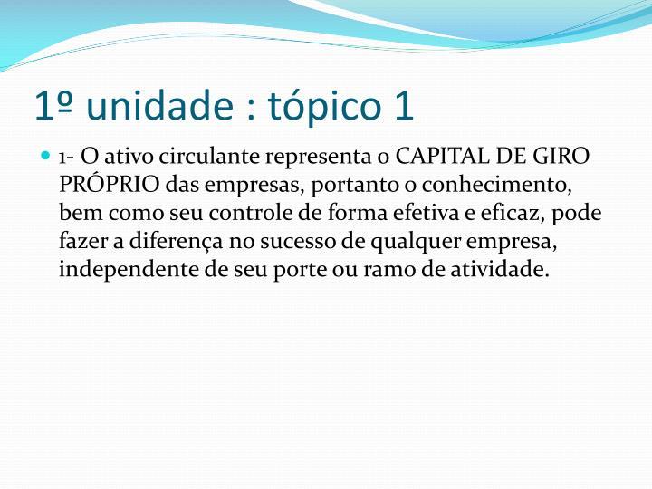 1º unidade : tópico 1