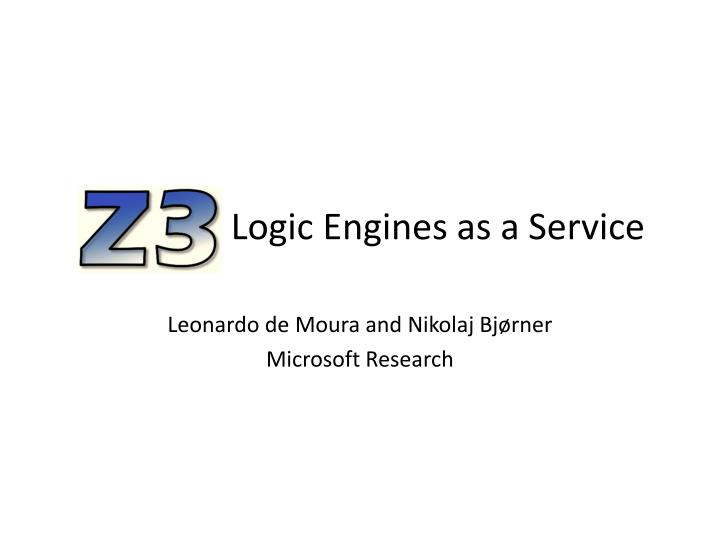 Logic engines as a service