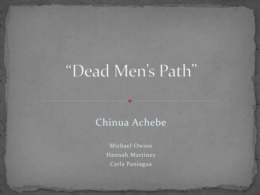 dead mens path by chinua achebe
