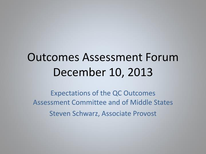 Outcomes Assessment Forum