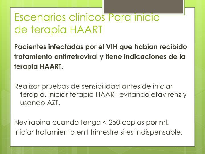 Escenarios clínicos Para inicio de terapia HAART