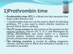 1 prothrombin time