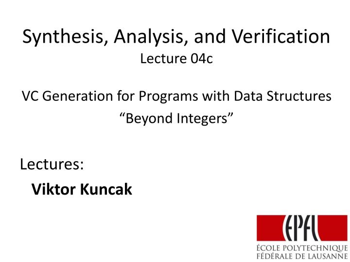 synthesis analysis and verification lecture 04c n.