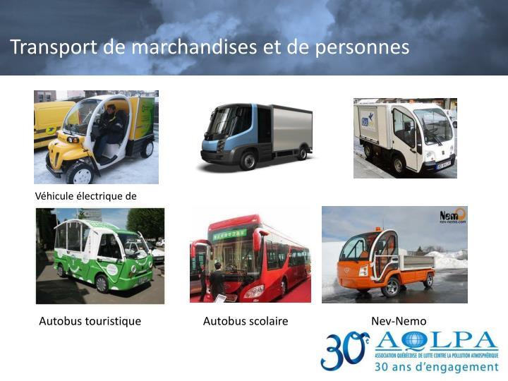 Transport de marchandises et de personnes