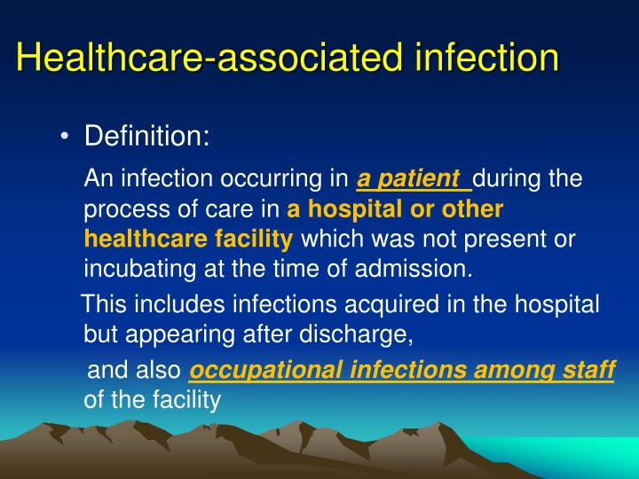 Healthcare-associated infection