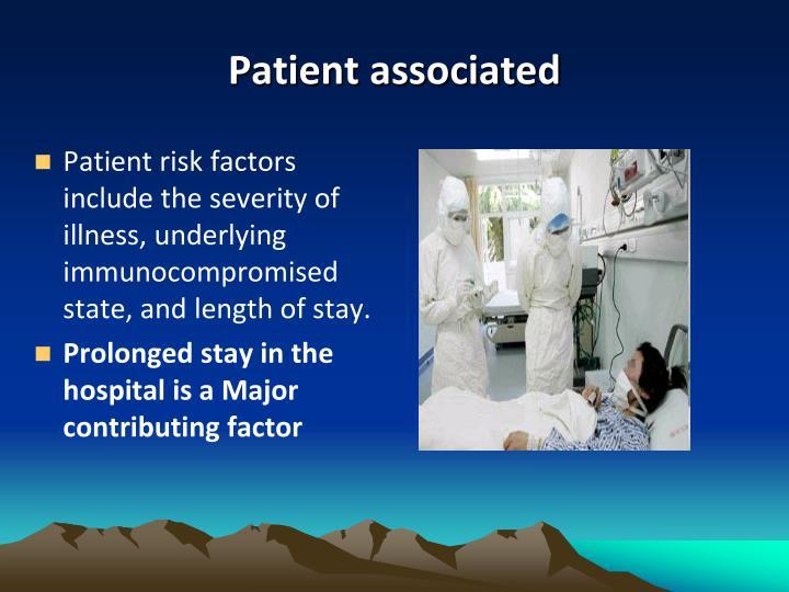 Patient associated