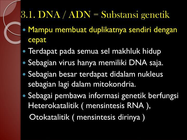 3.1. DNA / ADN =