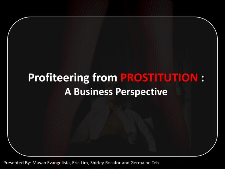 Profiteering from prostitution a business perspective