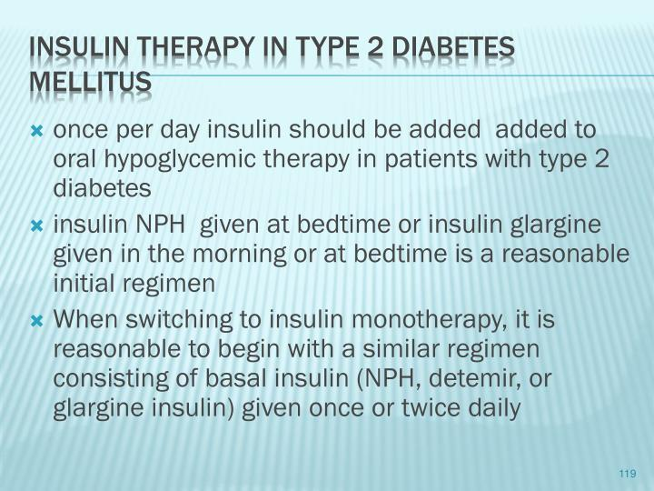 once per day insulin should be added  added to oral hypoglycemic therapy in patients with type 2 diabetes