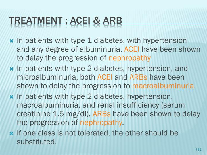 In patients with type 1 diabetes, with hypertension and any degree of