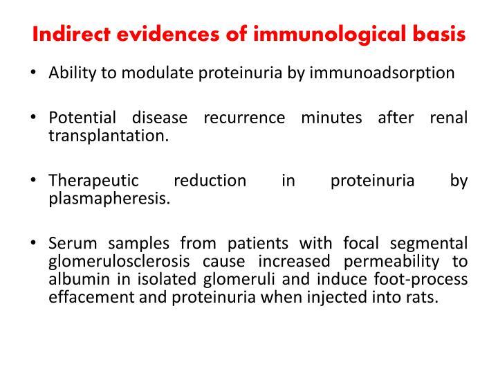 Indirect evidences of immunological basis