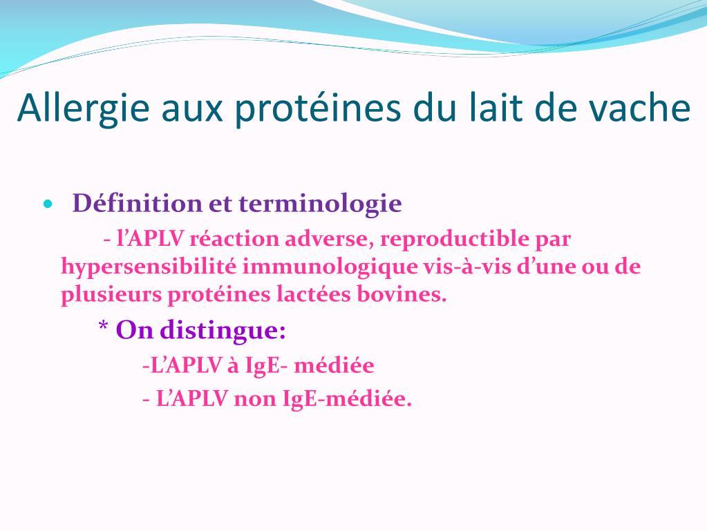 PPT - Allergie aux protéines du lait de vache PowerPoint ...