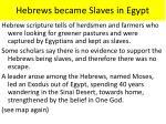 hebrews became slaves in egypt