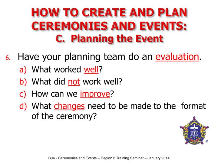 HOW TO CREATE AND PLAN CEREMONIES AND EVENTS: