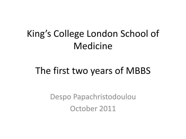 king s college london school of medicine the first two years of mbbs n.
