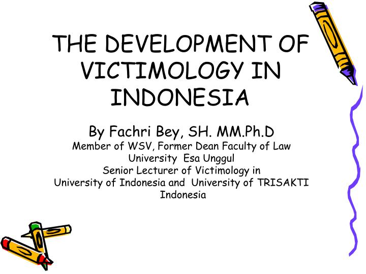 the development of victimology in indonesia n.