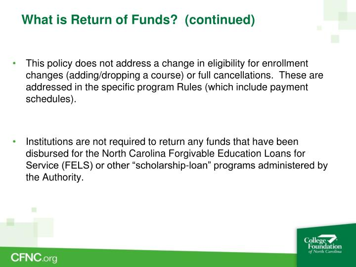 What is return of funds continued