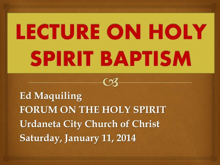 lecture on holy spirit baptism n.