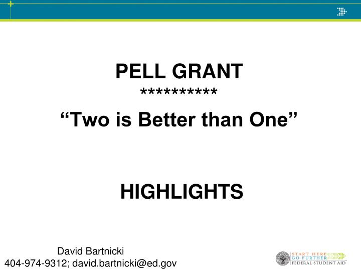 Pell grant two is better than one highlights