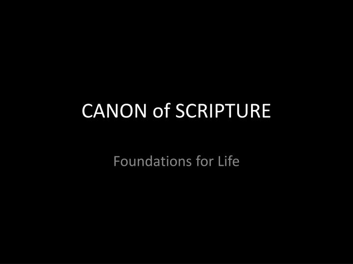 canon of scripture n.