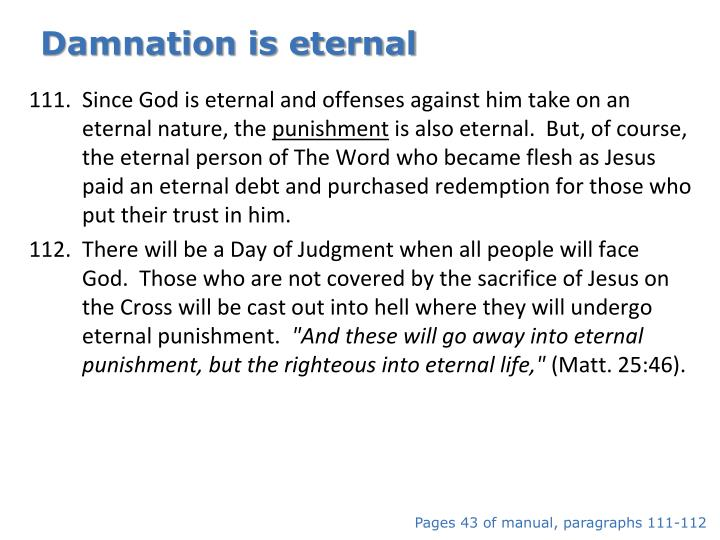 Damnation is eternal