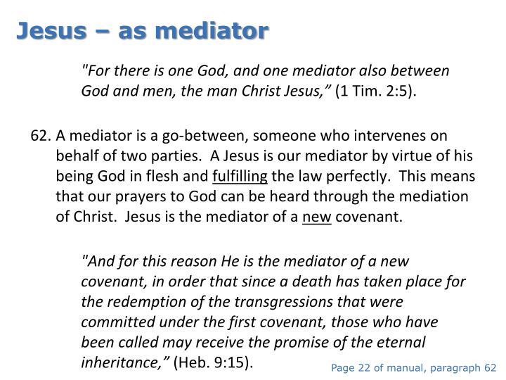 Jesus – as mediator