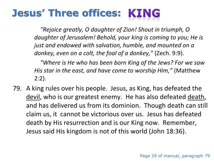 Jesus' Three offices:  King