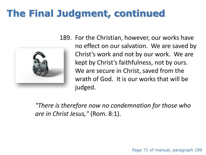 The Final Judgment, continued