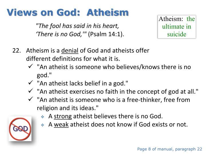 Views on God:  Atheism