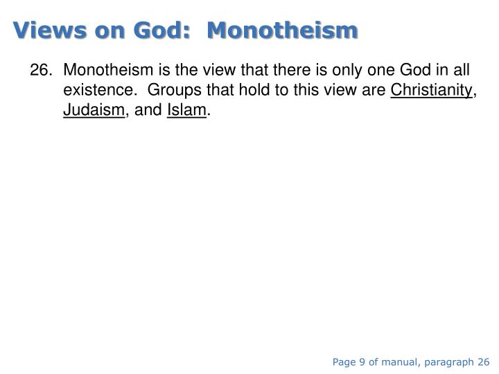 Views on God:  Monotheism