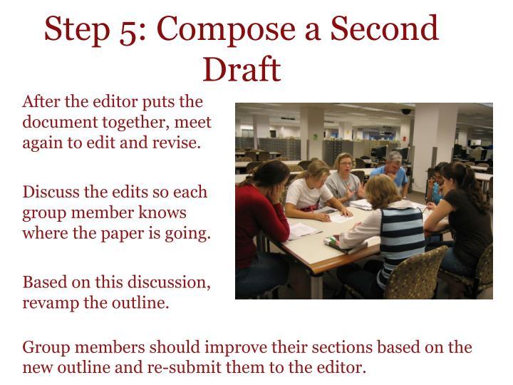 Step 5: Compose a Second Draft