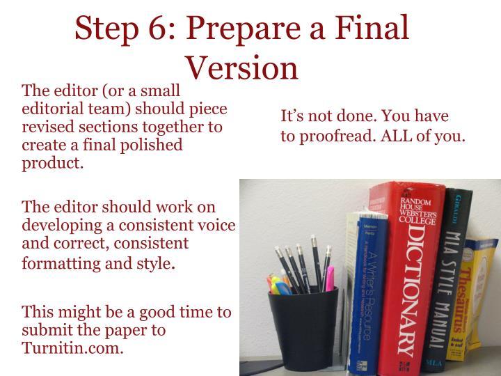 Step 6: Prepare a Final Version