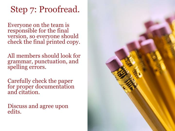 Step 7: Proofread.