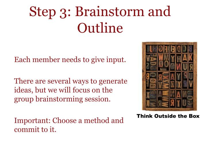 Step 3: Brainstorm and