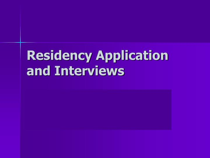 residency application and interviews n.