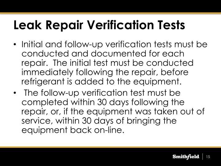 Leak Repair Verification Tests