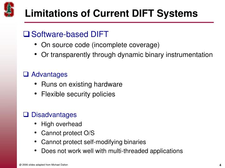 Limitations of Current DIFT Systems