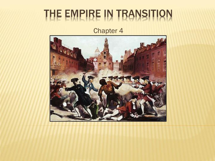 chapter 4 the empire in transition