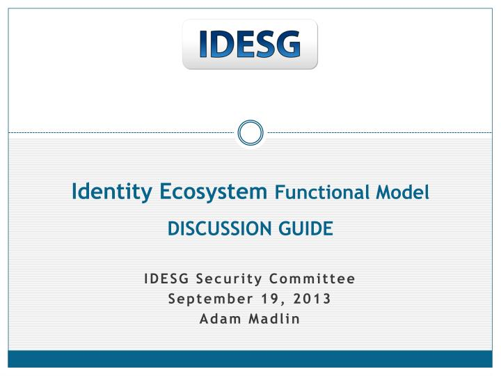 Identity ecosystem functional model discussion guide