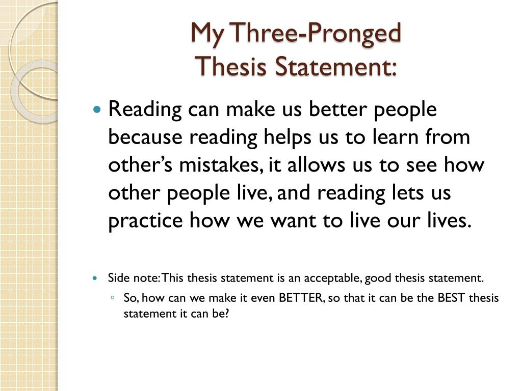 PPT - Three-Pronged Thesis Statements PowerPoint Presentation, Free  Download - ID:1901538