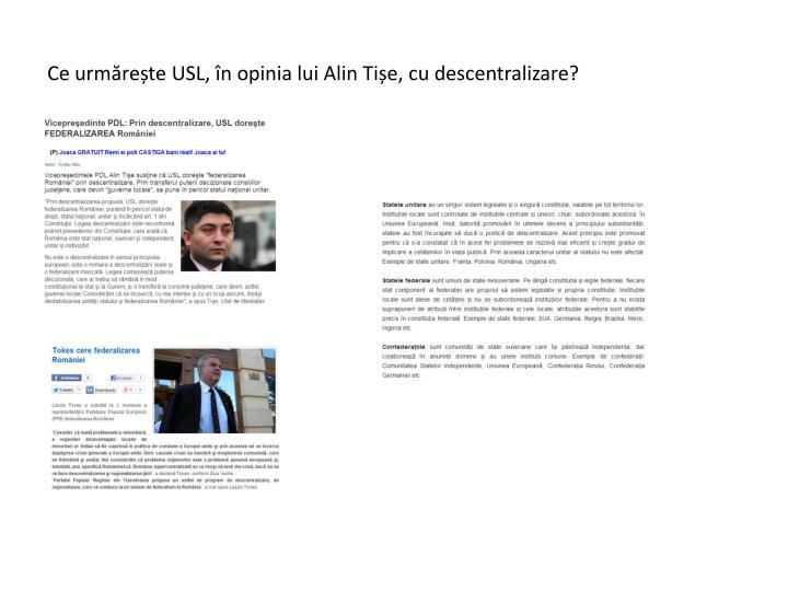 Ce urmărește USL, în opinia lui Alin Tișe, cu descentralizare?
